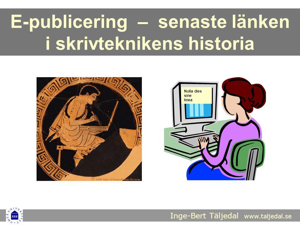 Inge-Bert Täljedal www.taljedal.se SLU-FORSKARES (N = 254) SVAR PÅ FRÅGAN HAR DU NÅGON GÅNG LAGT UT EN KOPIA AV EN AV DINA PUBLIKATIONER PÅ EN ALLMÄNT TILLGÄNGLIG WEBBSIDA? (Karin Meyer Lundén: Forskare och parallellpublicering , 2008)