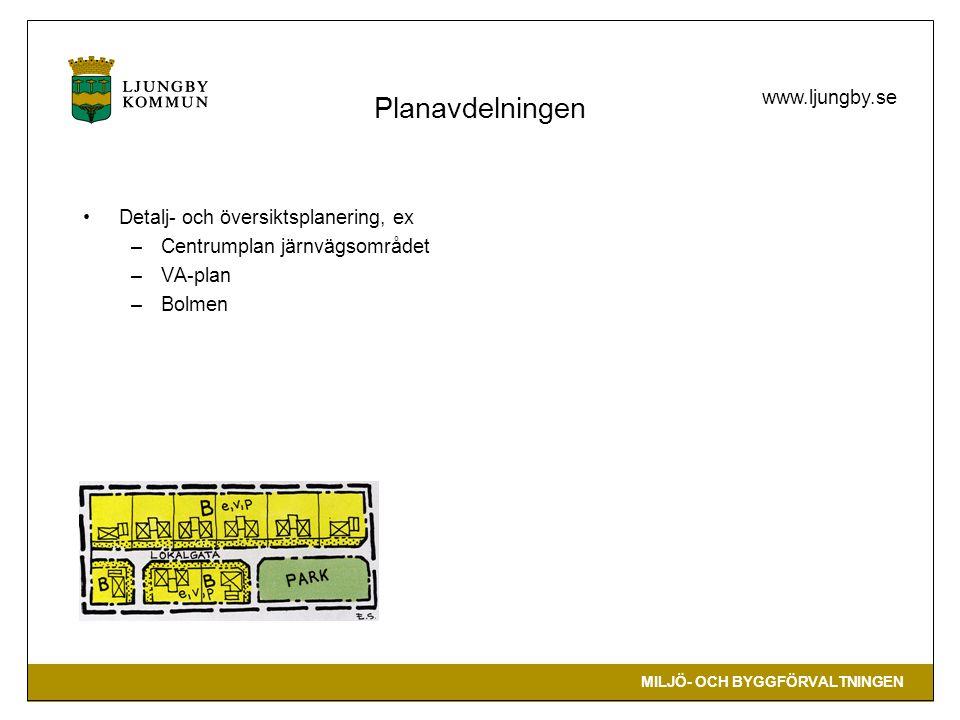 MILJÖ- OCH BYGGFÖRVALTNINGEN www.ljungby.se Miljöavdelningen Miljöfarlig verksamhet Ex fordonstvätt, lackering, bensinstation, plastindustri, lösningsmedel, vindkraft Avfall Förvaring, hantering, märkning, dokumentation, rivning, dispenser hushållsavfall Kemikalier Förvaring, hantering, märkning, köldmedier, cisterner Förorenade områden PCB Strandskyd d Enskilda avlopp Värmepump Mark, yt- eller grundvatten Hälsoskydd Ex värme, kyla, drag, fukt, buller, hygienisk behandling, stick och skär , skolor, bassängbad Livsmedel Dricksvatten Miljöövervakning Luftmätning, radioaktiv strålning, kalkning Avloppsinventering Lantbruk