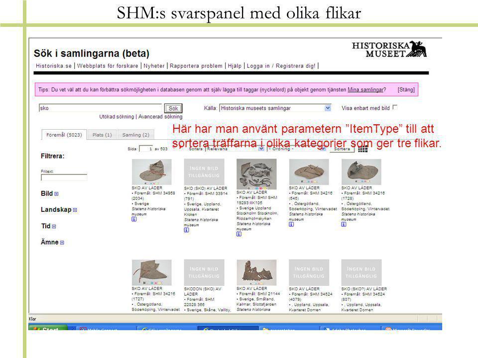 SHM:s svarspanel med olika flikar Här har man använt parametern ItemType till att sortera träffarna i olika kategorier som ger tre flikar.