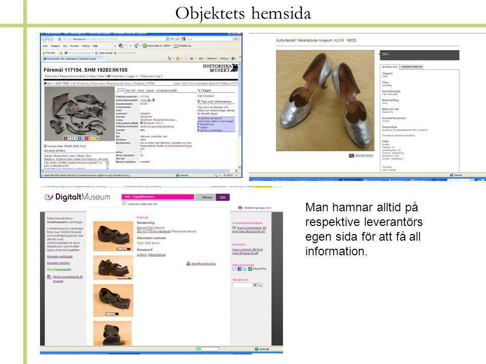 Objektets hemsida Man hamnar alltid på respektive leverantörs egen sida för att få all information.
