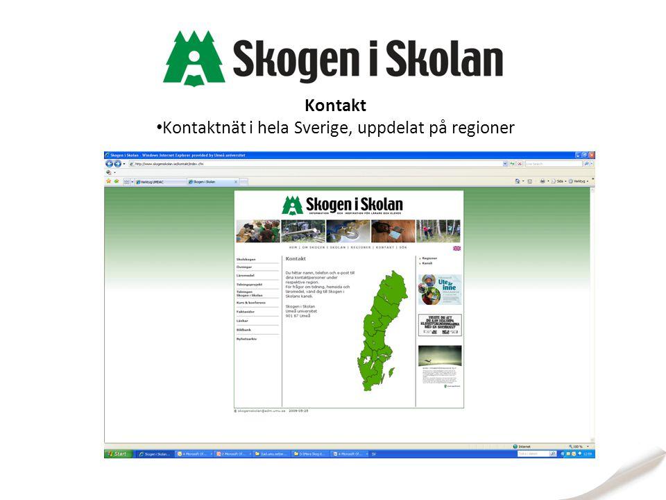 Kontakt Kontaktnät i hela Sverige, uppdelat på regioner