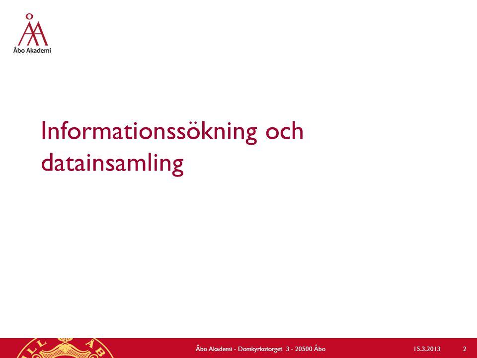 Informationskompetens  Nätkurser – ASF 3: Informationskompetens, grundkurs 1 sp (nätkurs) – ASF 4: Informationskompetens, forts.kurs 1 sp (nätkurs) (för åk 3) – www.abo.fi/stodenhet/asf www.abo.fi/stodenhet/asf  Kortkurser i informationssökning och referenshantering med RefWorks – för aktuella kurser se www.abo.fi/personal/kurskatalog www.abo.fi/personal/kurskatalog  Skräddarsydda sessioner som planeras i samråd med lärarna  Arrangör: Åbo Akademis bibliotek Åbo Akademi - Domkyrkotorget 3 - 20500 Åbo 3 15.3.2013