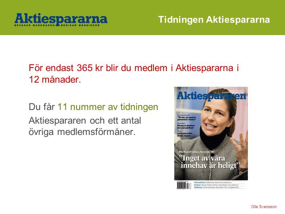 Tidningen Aktiespararna För endast 365 kr blir du medlem i Aktiespararna i 12 månader.