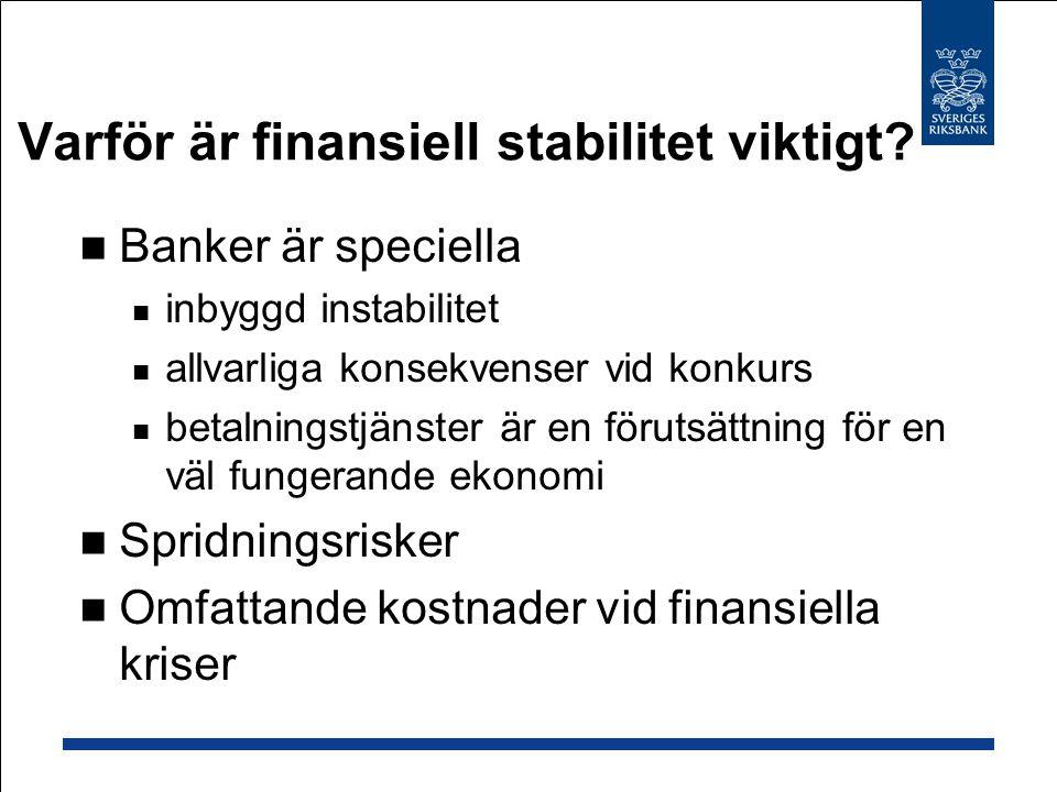Varför är finansiell stabilitet viktigt.