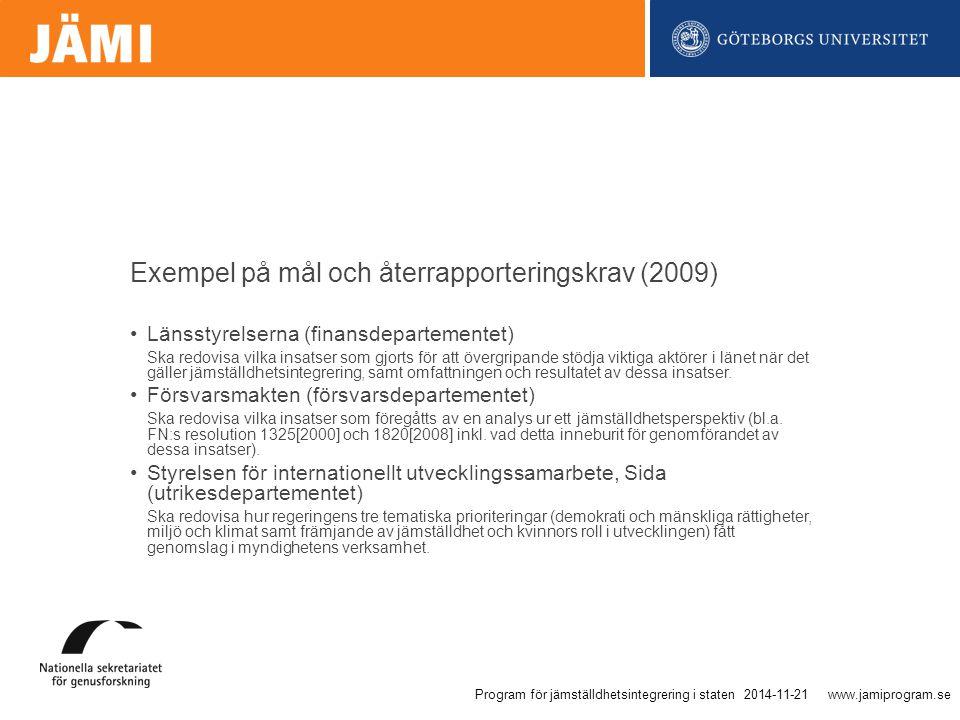www.jamiprogram.se Länsstyrelserna (finansdepartementet) Ska redovisa vilka insatser som gjorts för att övergripande stödja viktiga aktörer i länet när det gäller jämställdhetsintegrering, samt omfattningen och resultatet av dessa insatser.