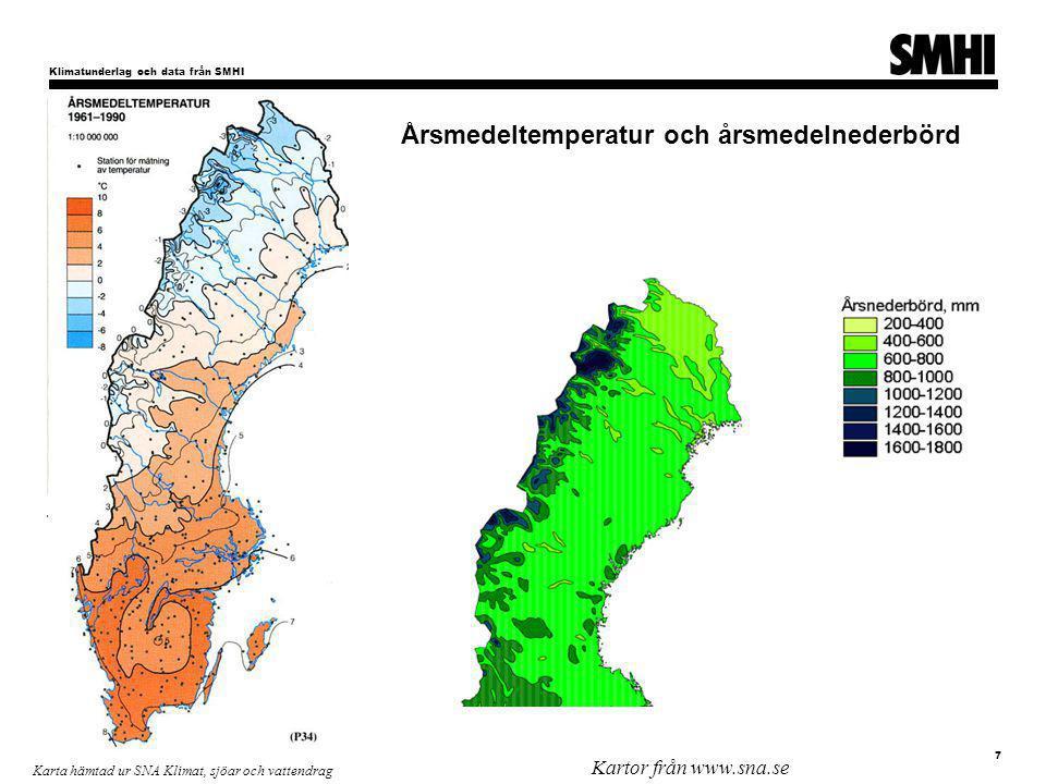 Klimatunderlag och data från SMHI 7 Umeå Hållbarhetsvecka Carin Nilsson Karta hämtad ur SNA Klimat, sjöar och vattendrag Kartor från www.sna.se Årsmedeltemperatur och årsmedelnederbörd