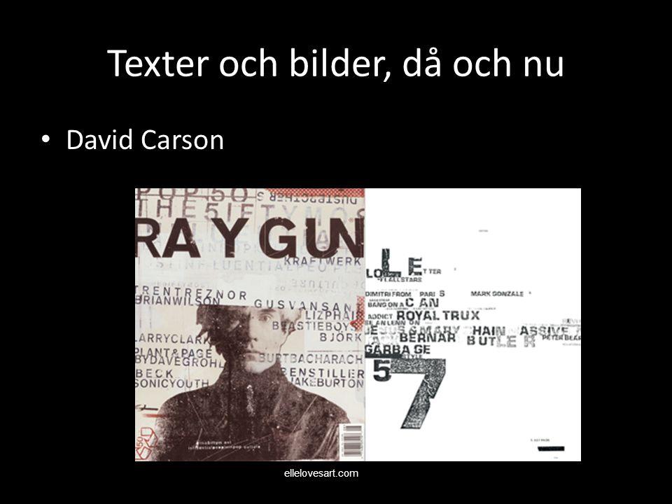 Texter och bilder, då och nu David Carson ellelovesart.com