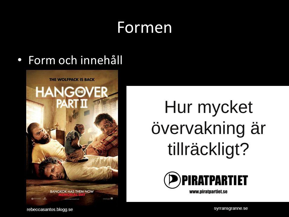 Formen Form och innehåll rebeccasantos.blogg.se syrransgranne.se