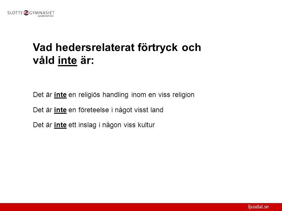 ljusdal.se Hederstänkandet kan förstärkas i samband med flytten till Sverige 1.Den långtgående boendesegregationen.