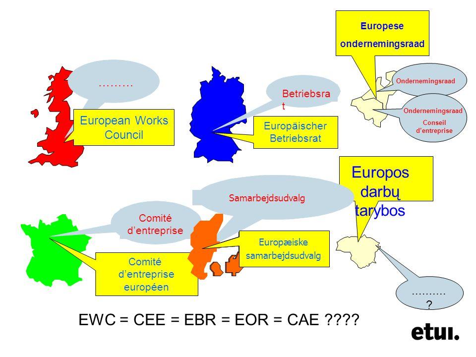 ……… European Works Council Betriebsra t Europäischer Betriebsrat Comité d'entreprise Comité d'entreprise européen EWC – EBR- CEE:????? Ondernemingsraa