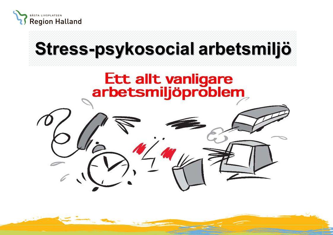 Stress-psykosocial arbetsmiljö