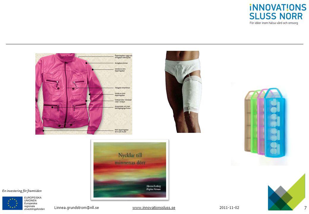 7 www.innovationssluss.se2011-11-02Linnea.grundstrom@nll.se