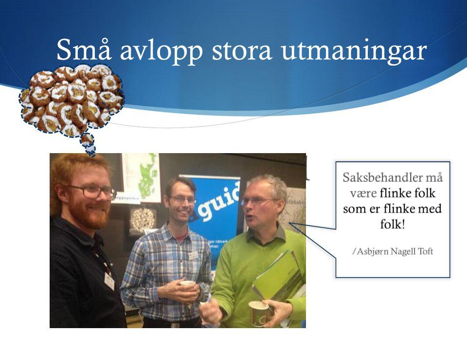 Följdfrågor till Åsa? Små avlopp stora utmaningar