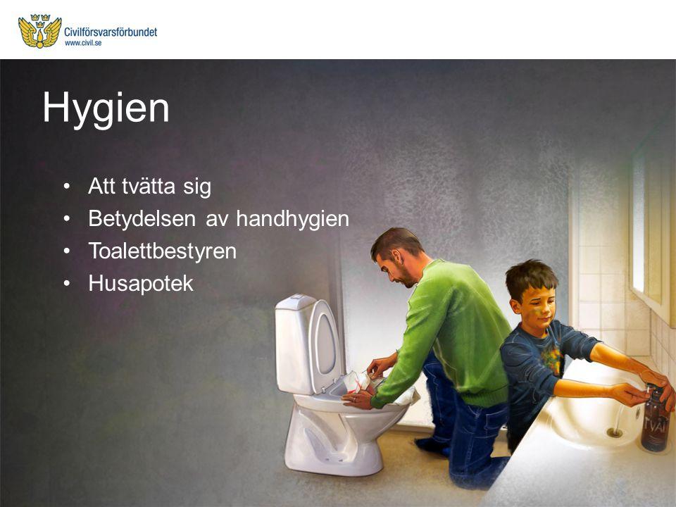 Att tvätta sig Betydelsen av handhygien Toalettbestyren Husapotek Hygien