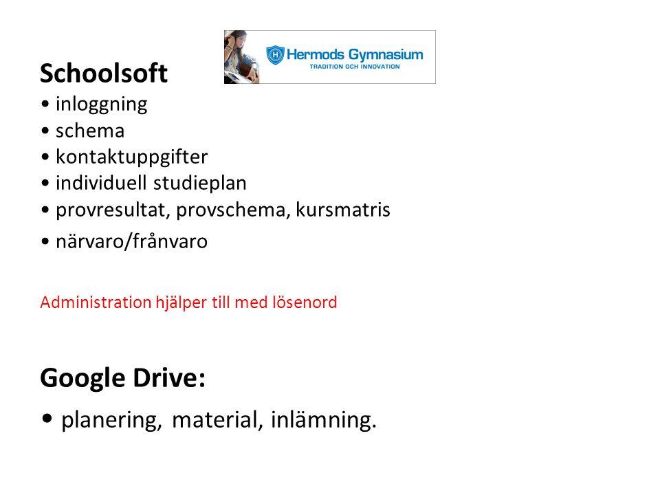 Schoolsoft inloggning schema kontaktuppgifter individuell studieplan provresultat, provschema, kursmatris närvaro/frånvaro Administration hjälper till