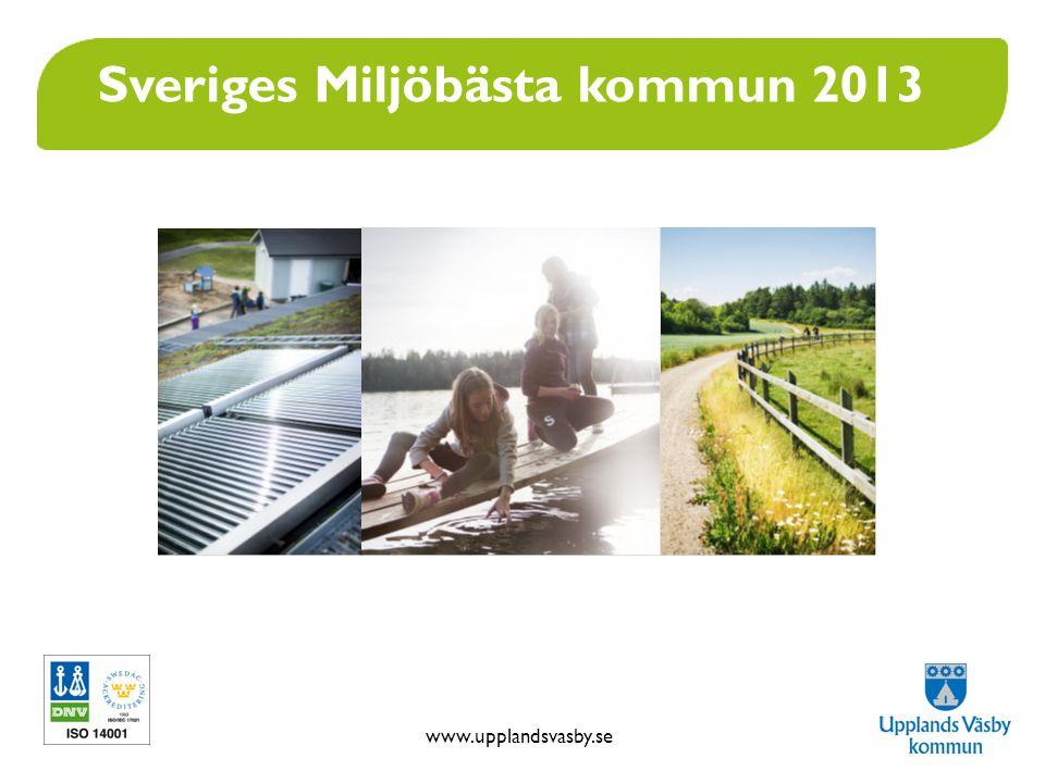 www.upplandsvasby.se Sveriges Miljöbästa kommun 2013
