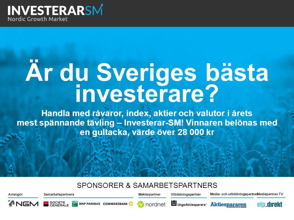 Är du Sveriges bästa investerare? Handla med råvaror, index, aktier och valutor i årets mest spännande tävling – Investerar-SM! Vinnaren belönas med e