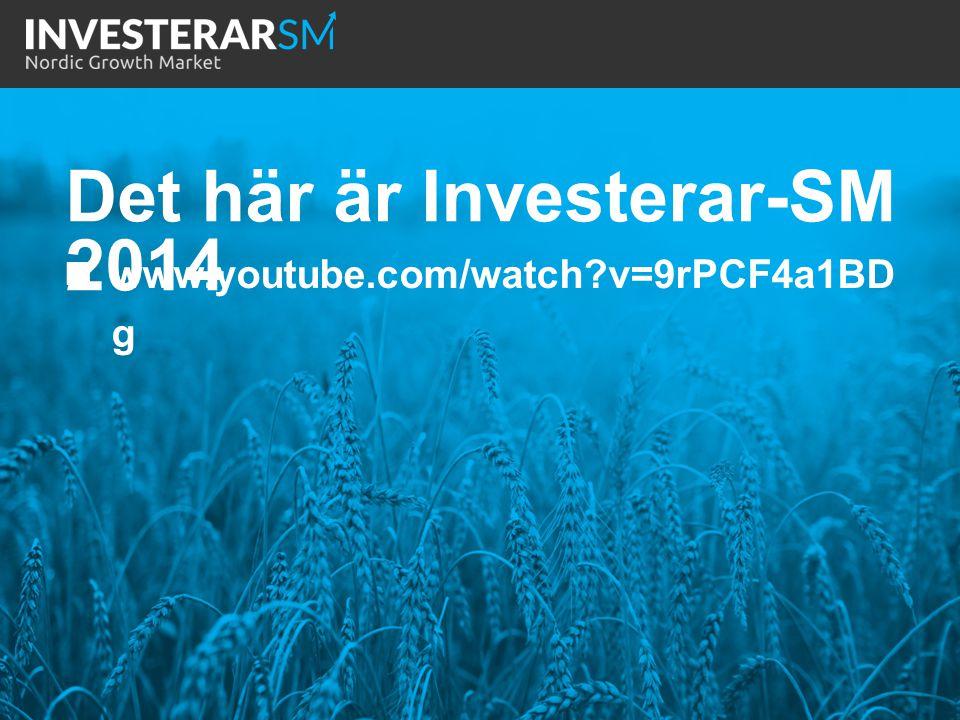 www.youtube.com/watch?v=9rPCF4a1BD g Det här är Investerar-SM 2014
