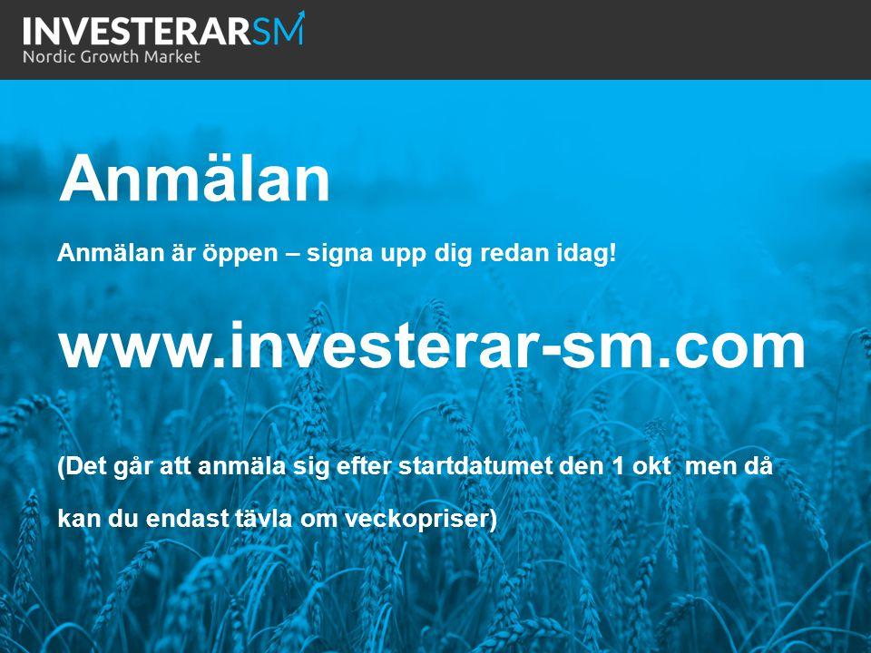 Anmälan är öppen – signa upp dig redan idag! www.investerar-sm.com (Det går att anmäla sig efter startdatumet den 1 okt men då kan du endast tävla om