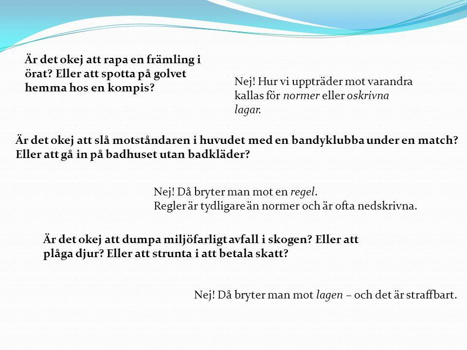 Historik Svensk lag har utvecklats under många århundraden.
