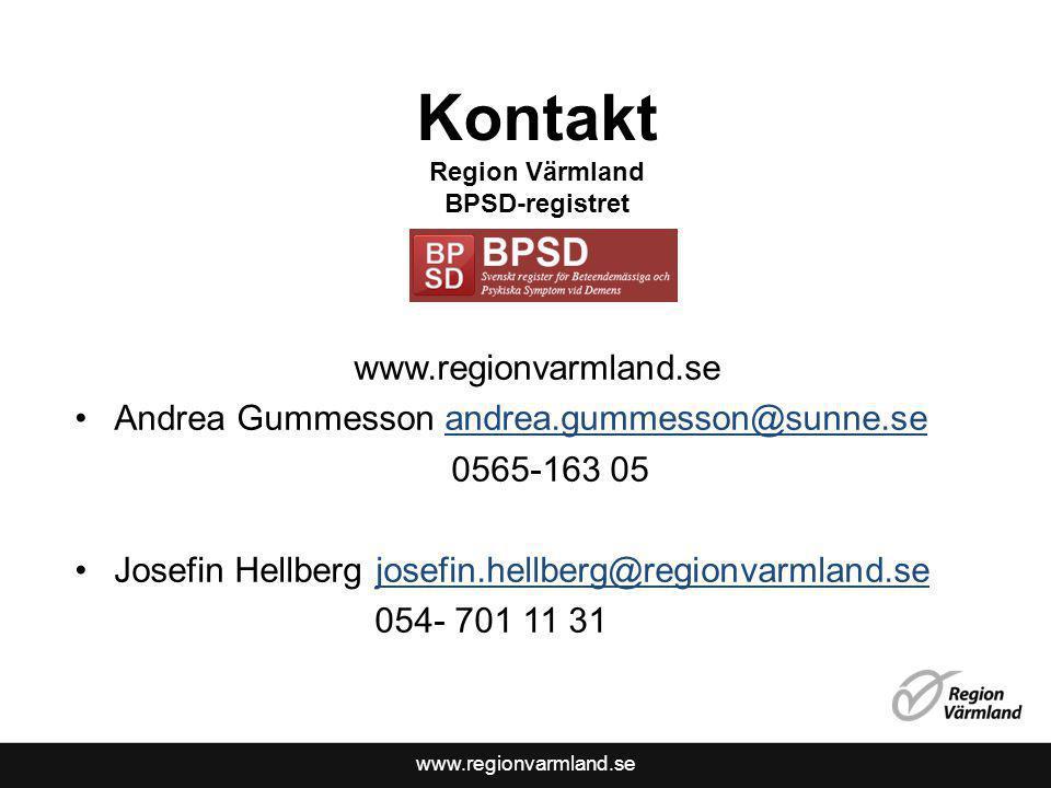 www.regionvarmland.se Kontakt Region Värmland BPSD-registret www.regionvarmland.se Andrea Gummesson andrea.gummesson@sunne.seandrea.gummesson@sunne.se