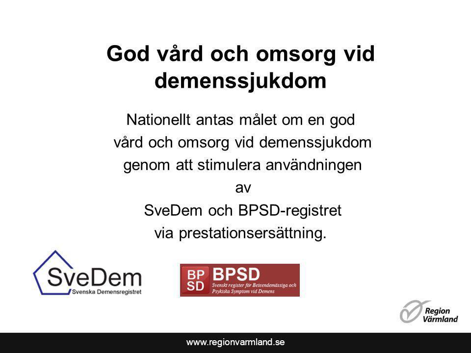 www.regionvarmland.se God vård och omsorg vid demenssjukdom Nationellt antas målet om en god vård och omsorg vid demenssjukdom genom att stimulera anv