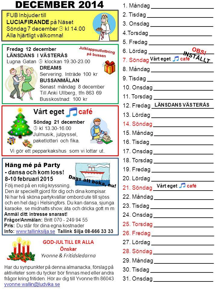 Söndag 21 december  kl 13.30-16.00 Julmusik, julpyssel, paketlotteri och fika.