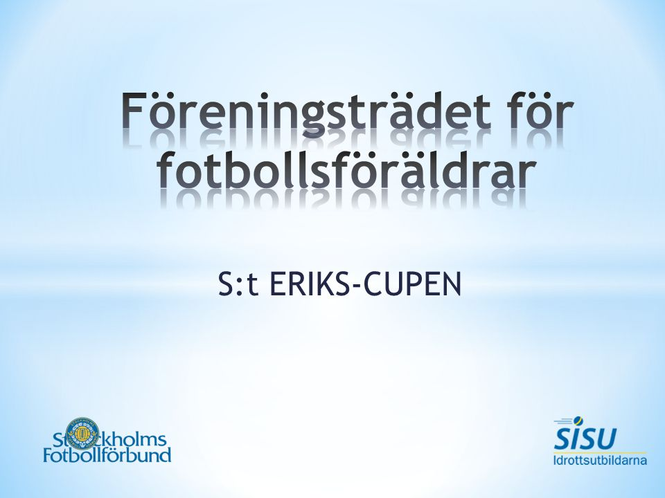 S:t ERIKS-CUPEN