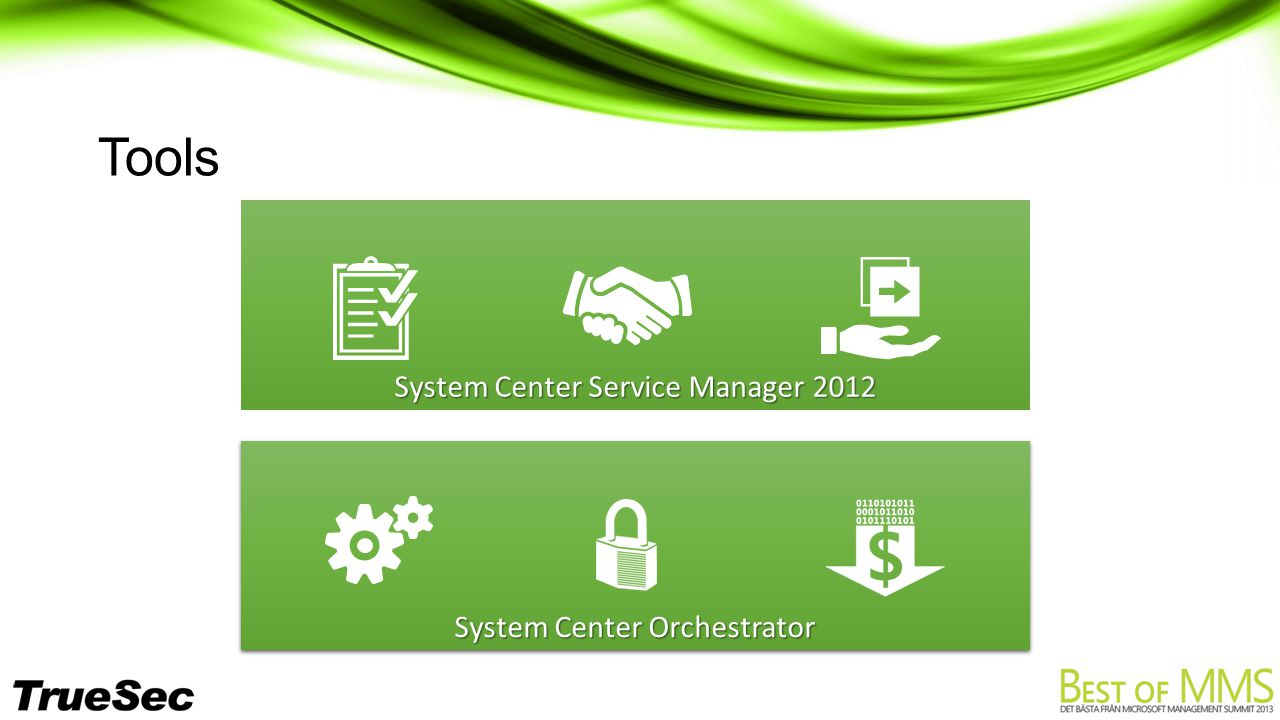 Tools System Center Service Manager 2012 System Center Orchestrator