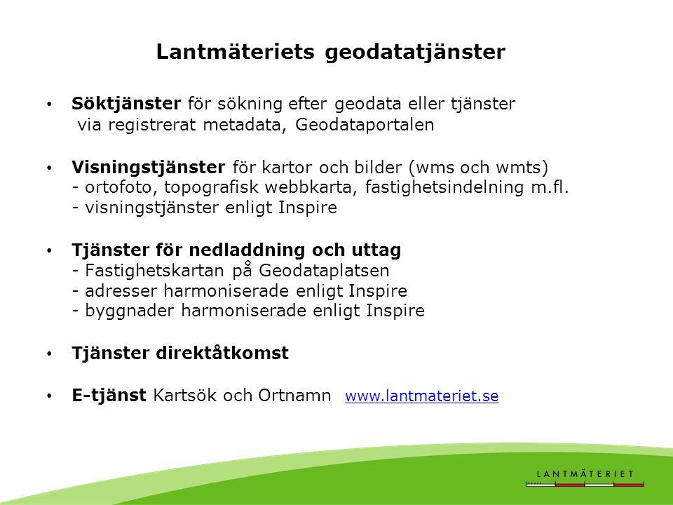 """Lantmäteriets tjänstekoncept Lantmäteriets geodatatjänster Lantmäteriets geodata Applikationen """"XXX Fastighet"""" Konsumerande applikation Vad användaren"""