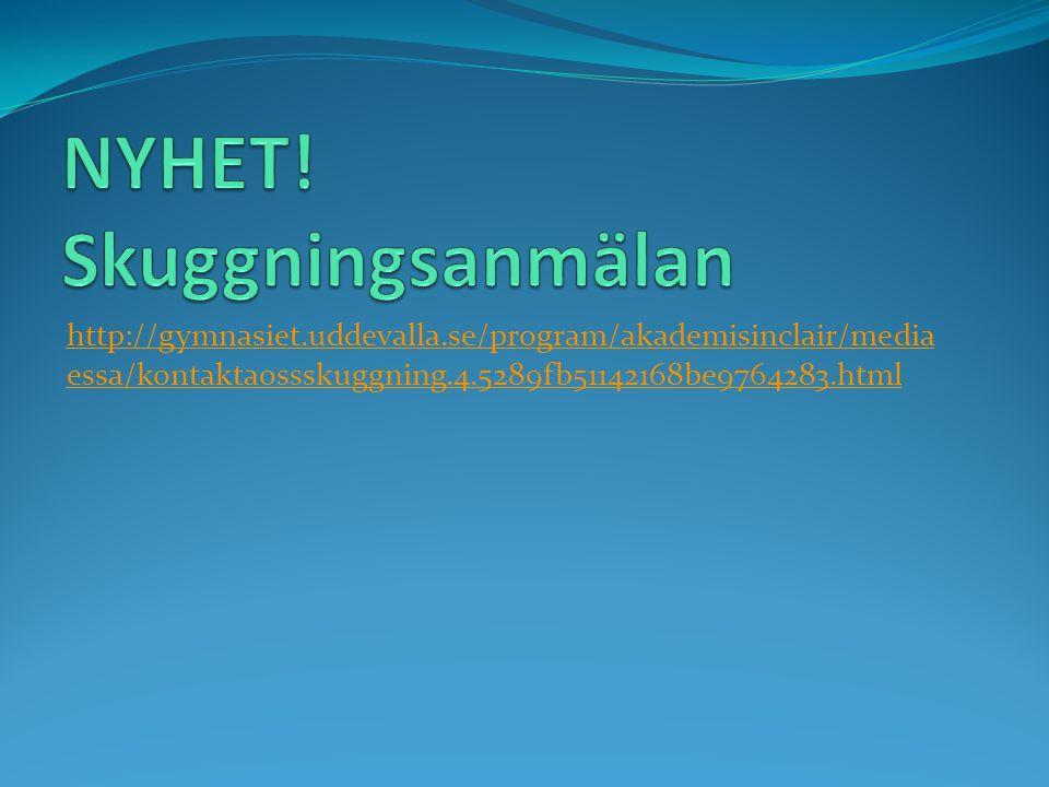 http://gymnasiet.uddevalla.se/program/akademisinclair/media essa/kontaktaossskuggning.4.5289fb51142168be9764283.html