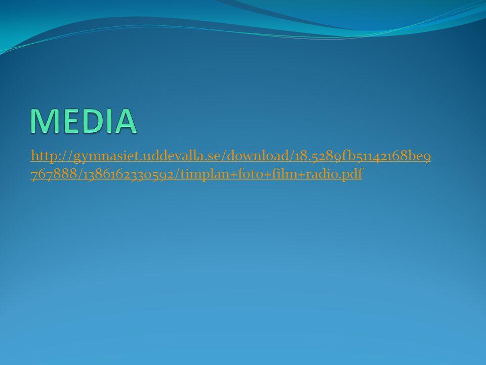 http://gymnasiet.uddevalla.se/download/18.5289fb51142168be9 767888/1386162330592/timplan+foto+film+radio.pdf