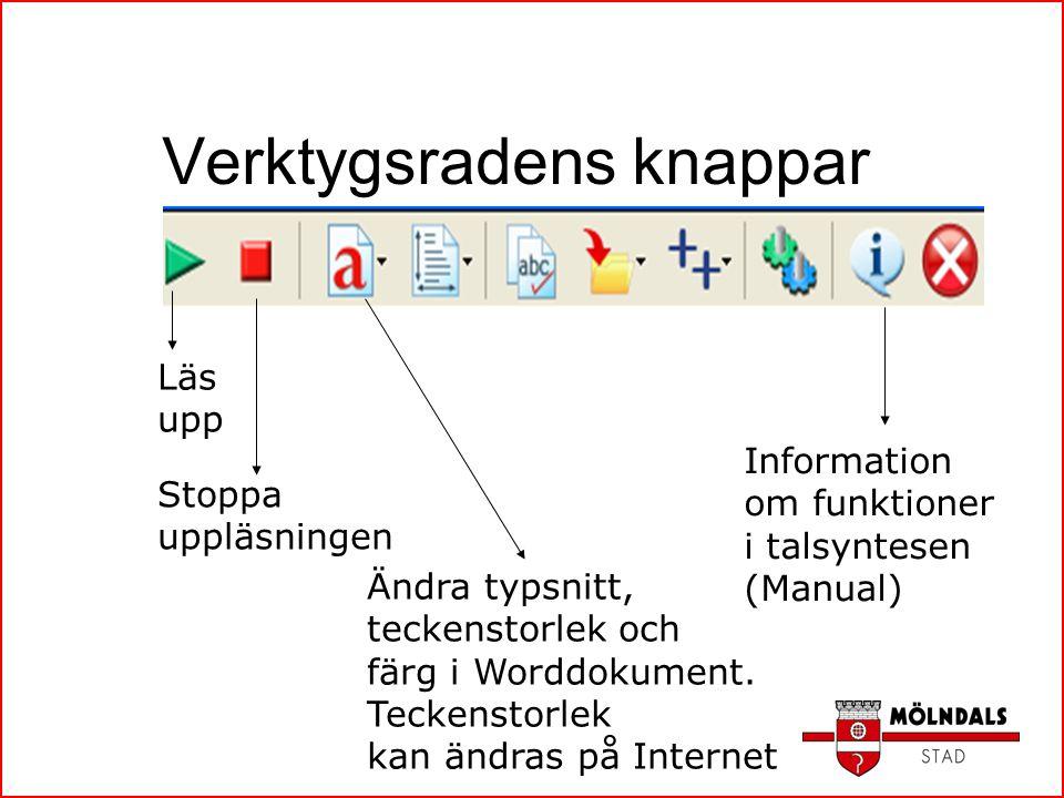 Verktygsradens knappar Läs upp Stoppa uppläsningen Ändra typsnitt, teckenstorlek och färg i Worddokument. Teckenstorlek kan ändras på Internet Informa