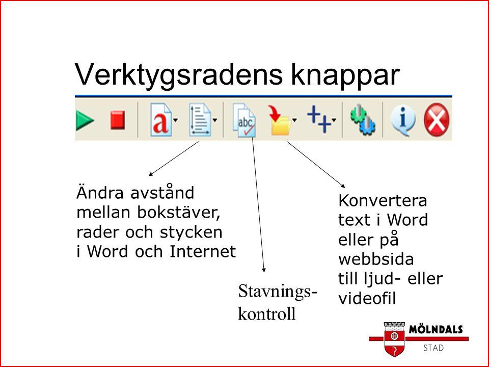 Verktygsradens knappar Ändra avstånd mellan bokstäver, rader och stycken i Word och Internet Konvertera text i Word eller på webbsida till ljud- eller