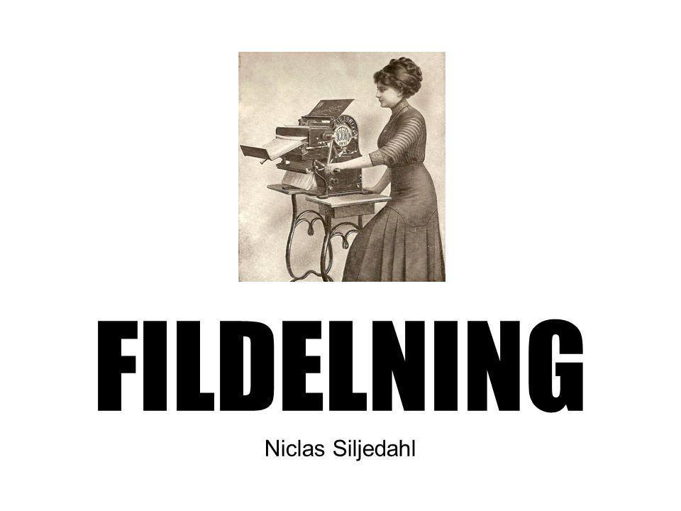 FILDELNING Niclas Siljedahl