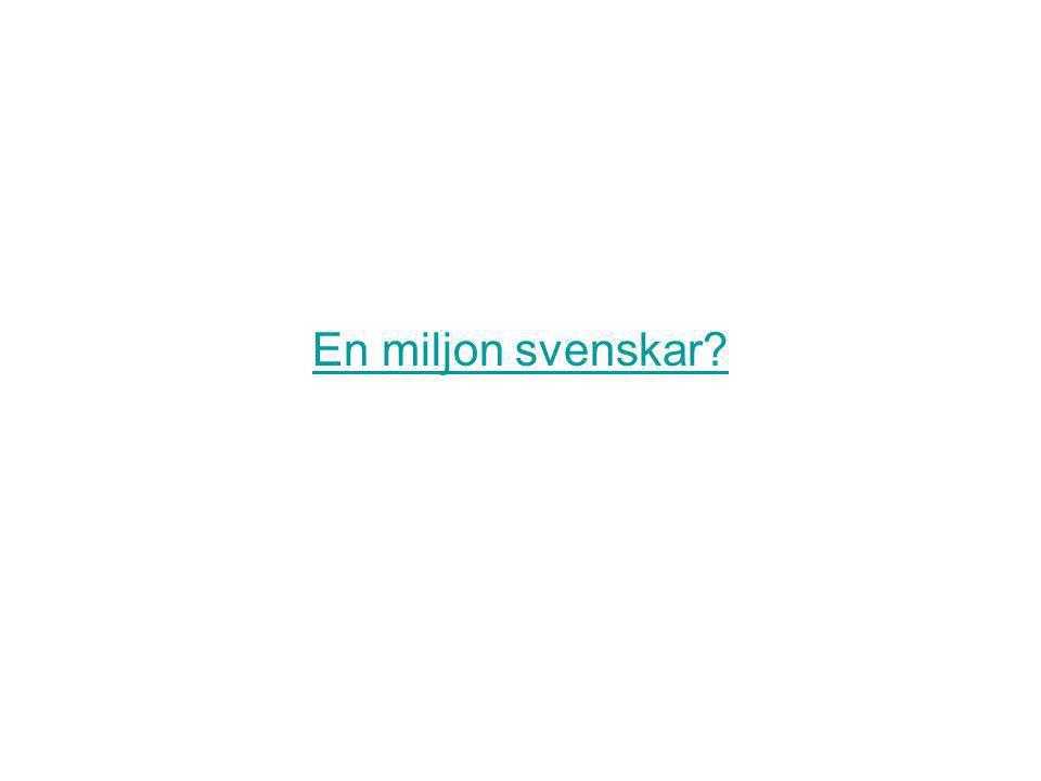 En miljon svenskar
