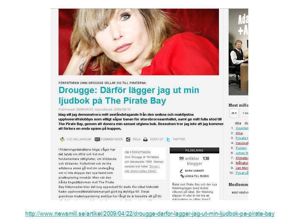 http://www.newsmill.se/artikel/2009/04/22/drougge-darfor-lagger-jag-ut-min-ljudbok-pa-pirate-bay