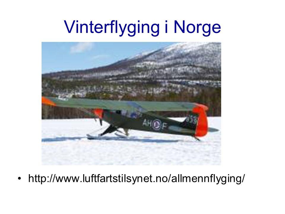 Vinterflyging i Norge http://www.luftfartstilsynet.no/allmennflyging/