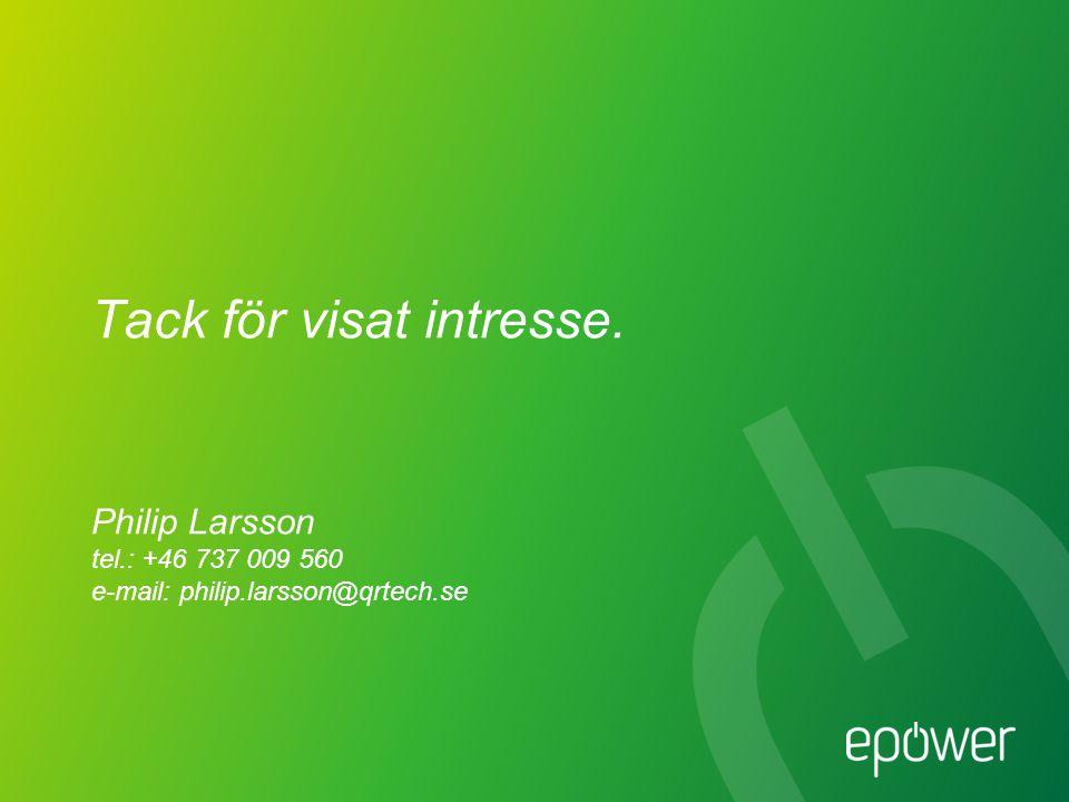 Tack för visat intresse. Philip Larsson tel.: +46 737 009 560 e-mail: philip.larsson@qrtech.se