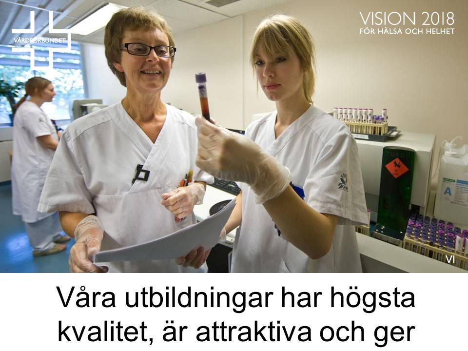 Folkhälsoarbetet är framgångsrikt och främjar hälsoutvecklingen hos befolkningen VÄRLDEN