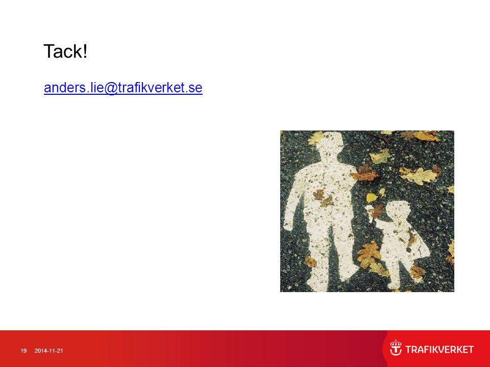 192014-11-21 anders.lie@trafikverket.se Tack!