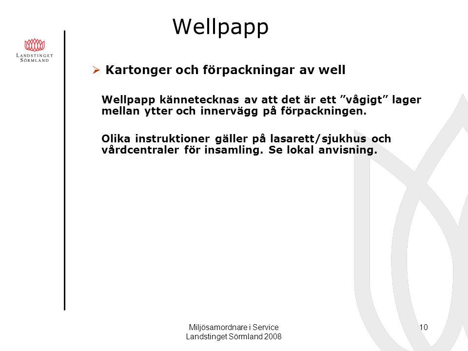 """Miljösamordnare i Service Landstinget Sörmland 2008 10 Wellpapp  Kartonger och förpackningar av well Wellpapp kännetecknas av att det är ett """"vågigt"""""""