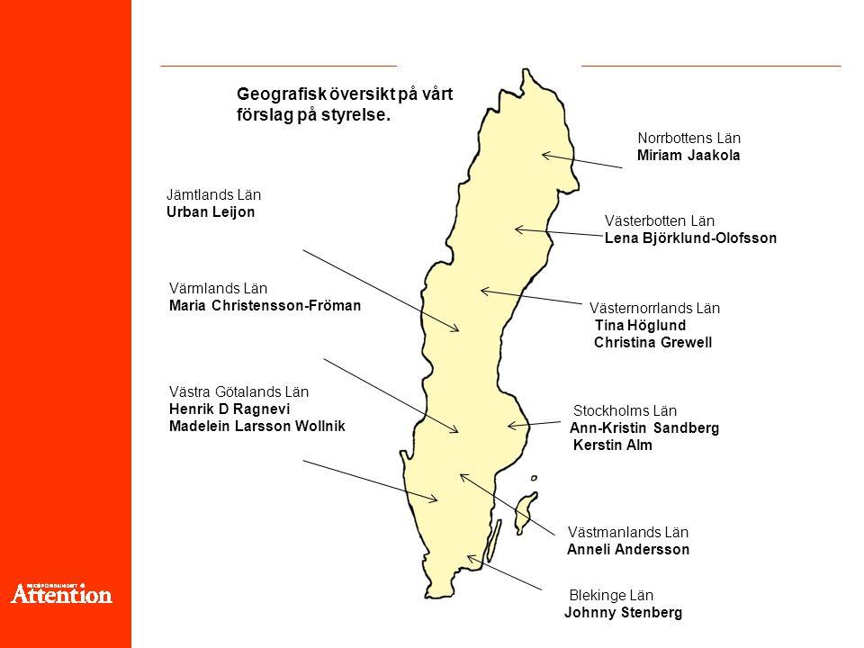 Norrbottens Län Miriam Jaakola Västernorrlands Län Tina Höglund Christina Grewell Stockholms Län Ann-Kristin Sandberg Kerstin Alm Jämtlands Län Urban