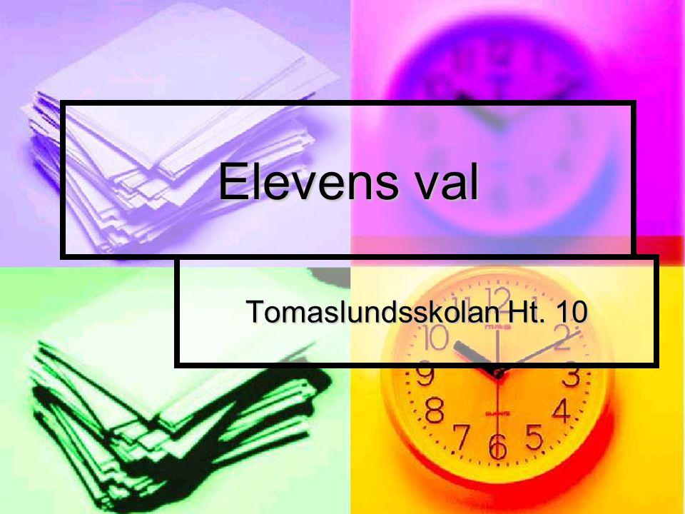 Elevens val Tomaslundsskolan Ht. 10