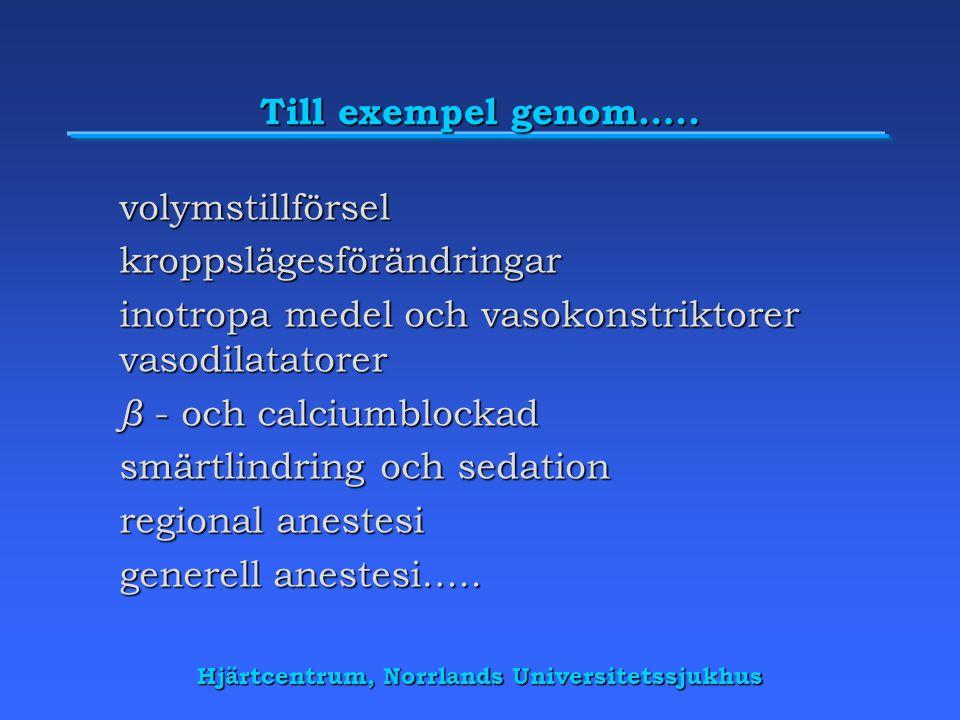 Hjärtcentrum, Norrlands Universitetssjukhus Till exempel genom…..