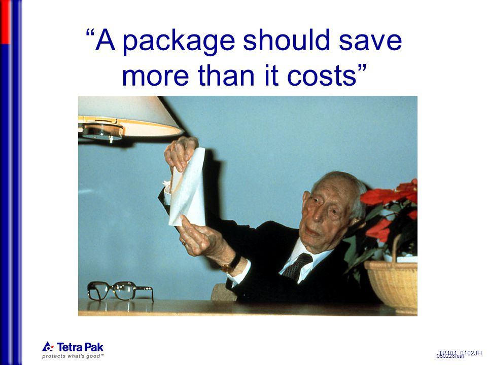 050228/eal TP101, 0102JH A package should save more than it costs