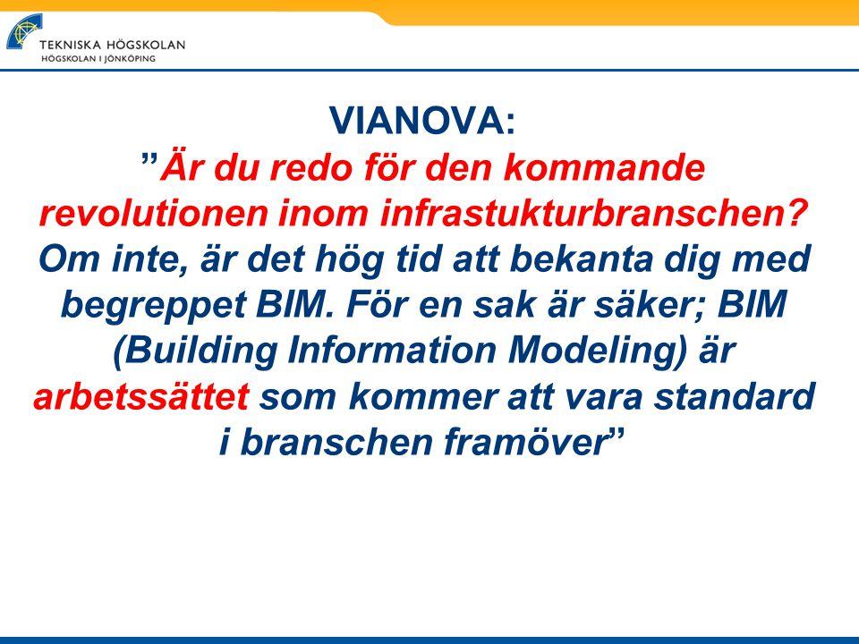 """VIANOVA: """"Är du redo för den kommande revolutionen inom infrastukturbranschen? Om inte, är det hög tid att bekanta dig med begreppet BIM. För en sak ä"""