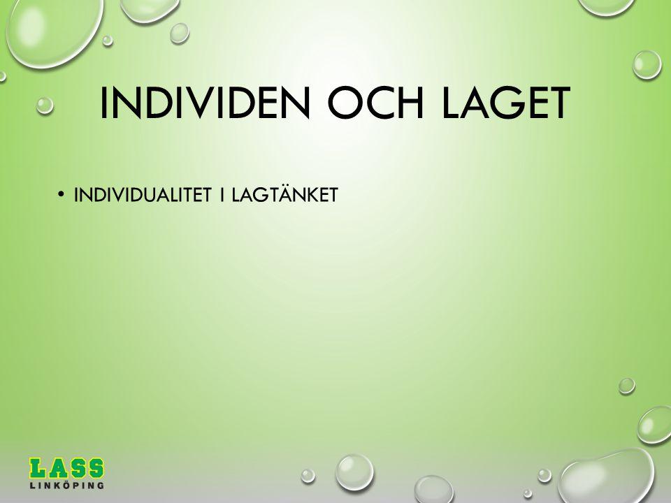 INDIVIDEN OCH LAGET INDIVIDUALITET I LAGTÄNKET