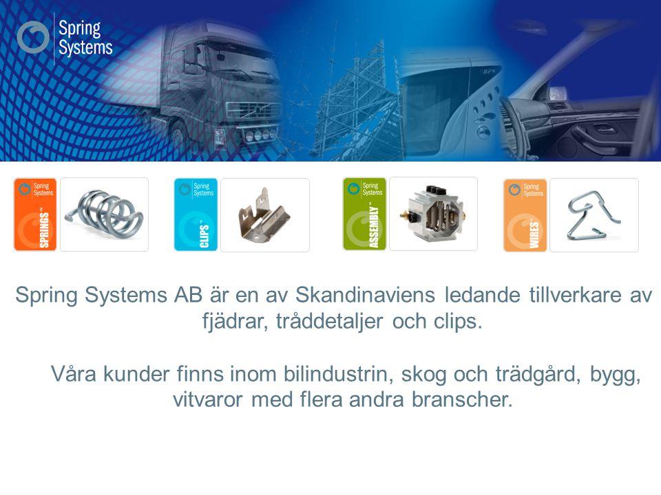 Spring Systems AB är en av Skandinaviens ledande tillverkare av fjädrar, tråddetaljer och clips. Våra kunder finns inom bilindustrin, skog och trädgår