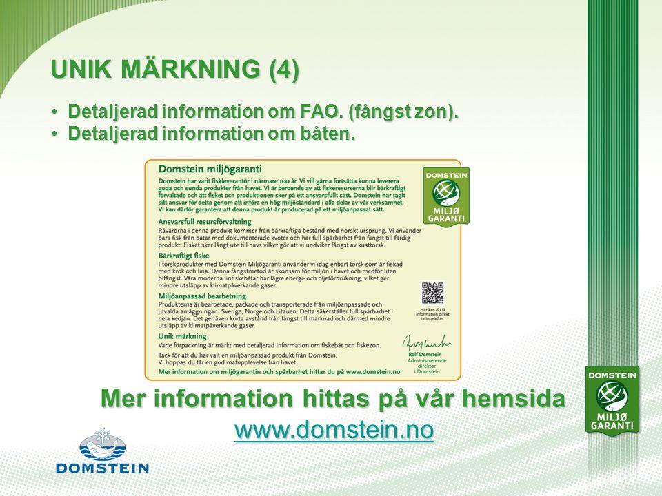 UNIK MÄRKNING (4) Detaljerad information om FAO. (fångst zon).